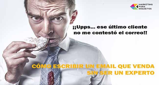 Cómo escribir un email que venda sin ser un experto