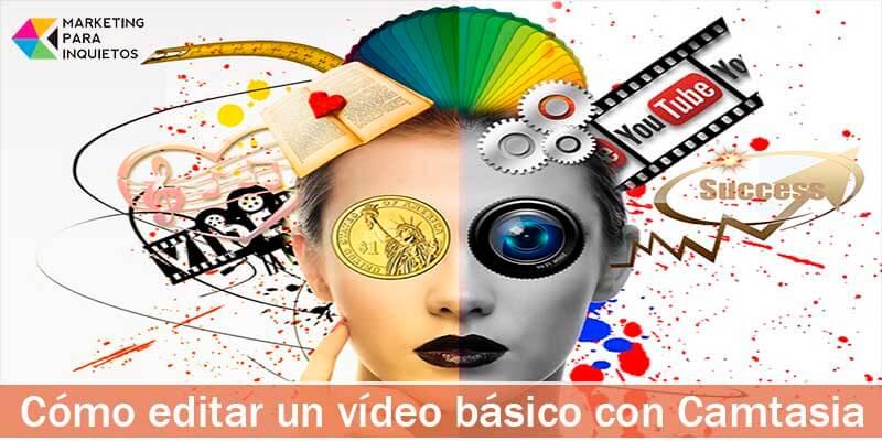 Cómo editar un vídeo básico con Camtasia